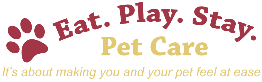 Eat. Play. Stay. Pet Care